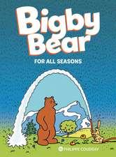 Bigby Bear: For All Seasons: Book 2