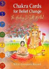 Chakra Cards for Belief Change: The Healing InSight Method