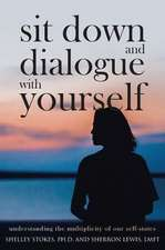 Sit Down and Dialogue with Yourself