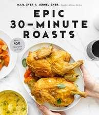 Epic 30-Minute Roasts