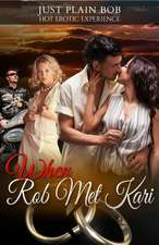 When Rob Met Kari