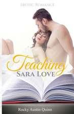 Teaching Sara Love
