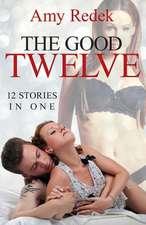 The Good Twelve