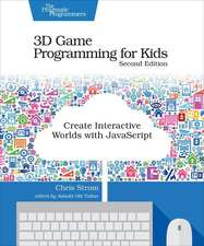 3D Game Programming for Kids 2e