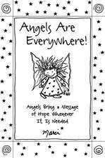 Angels Are Everywhere!