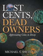 Lost Cents, Dead Owners