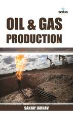 Oil & Gas Production
