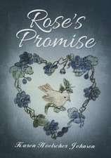 Rose\'s Promise