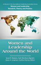 Women and Leadership Around the World (Hc):  Growing Personalization and Wider Interconnections in Learning (Hc)