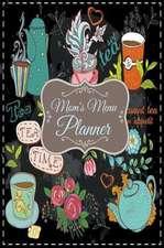 Mom's Menu Planner