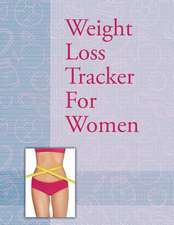 Weight Loss Tracker for Women:  Record Daily Milestones