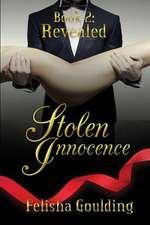 Revealed (Stolen Innocence Book 2)