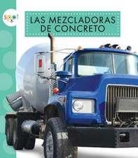 Las Mezcladoras de Concreto (Concrete Mixers)