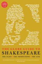 The Globe Guide to Shakespeare