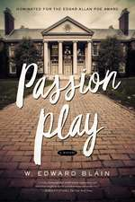 Passion Play – A Novel