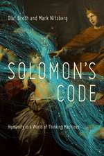 Solomon`s Code – Humanity in a World of Thinking Machines