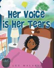Her Voice is Her Tears