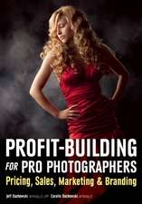 Profit Building For Pro Photographers