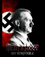 Mein Kampf:  An Idea Whose Time Has Come