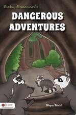Ricky Raccoon's Dangerous Adventures