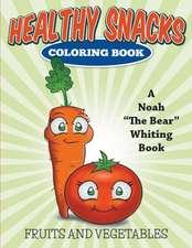 Healthy Snacks Coloring Book