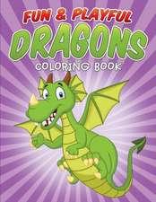 Fun & Playful Dragons Coloring Book
