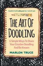 The Art of Doodling:  Share the Art of Doodling and Help It to Be Known