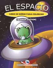 El Espacio Libro De Niños Para Colorear (Spanish Edition)