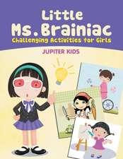 Little Ms. Brainiac (Challenging Activities for Girls)