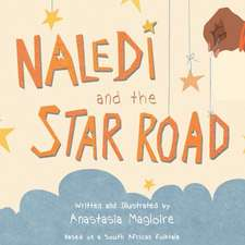 Naledi and the Star Road
