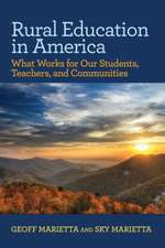 Rural Education in America: What Works for Our Students, Teachers, and Communities