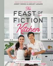 The Feast of Fiction Kitchen – Recipes Inspired by TV, Movies, Games & Books