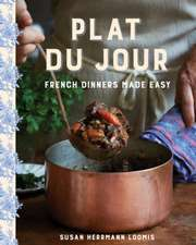 Plat du Jour – French Dinners Made Easy