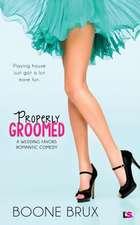 Properly Groomed