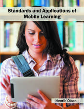 Standards and Applications of Mobile Learning