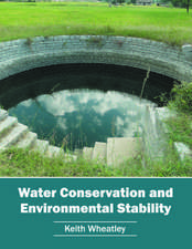 Water Conservation and Environmental Stability