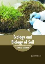 Ecology and Biology of Soil