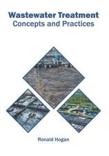 Wastewater Treatment: Concepts and Practices