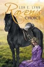 Raven's Choice