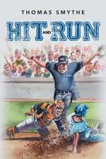 Hit and Run Book Three in the Eric Lewis Sports Series
