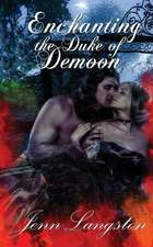 Enchanting the Duke of Demoon