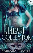 The Heart Collector: Auckland Steampunk Book 1