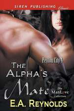 The Alpha's Mate [Peyton City 4] (Siren Publishing Classic Manlove)
