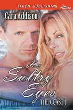 Her Sultry Eyes [The Coast 1] (Siren Publishing Allure)