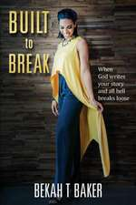 Built to Break