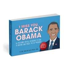 I Miss You, Barack Obama