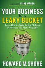 Your Business Is a Leaky Bucket