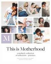 This Is Motherhood