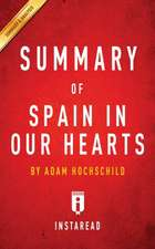 Summary of Spain In Our Hearts by Adam Hochschild | Includes Analysis