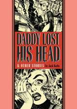 Daddy Lost His Head: & Other Stories